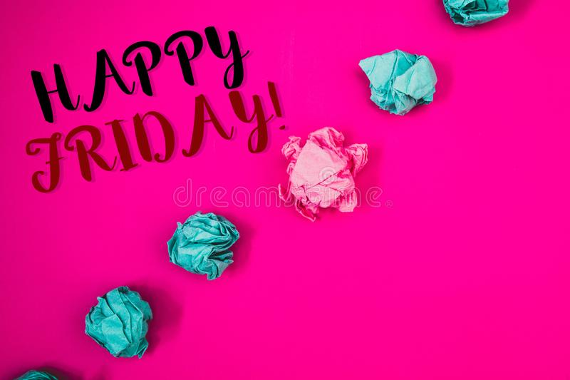 Handwriting text writing Happy Friday Motivational Call. Concept meaning Wishing you have a good start for the weekend. Handwriting texts writing Happy Friday royalty free stock image