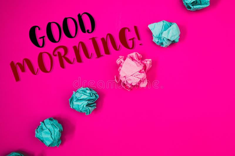 Handwriting text writing Good Morning Motivational Call. Concept meaning Greeting Wishes for a great day Inspirational. Handwriting textss writing Good Morning royalty free stock image