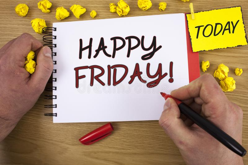 Handwriting text writing Happy Friday Motivational Call. Concept meaning Wishing you have a good start for the weekend. Handwriting textss writing Happy Friday royalty free stock photos