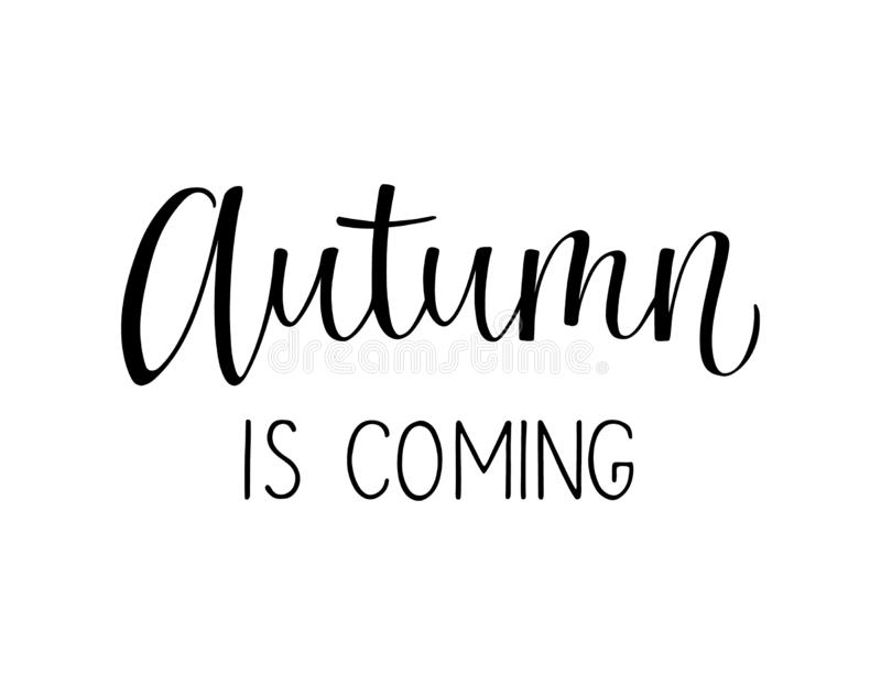 Autumn is coming lettering quote royalty free illustration
