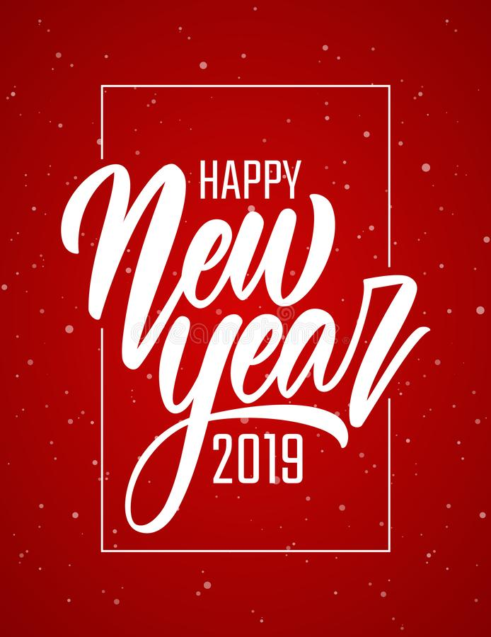 Handwritten brush lettering of Happy New Year 2019 in frame on red snowflakes background. Vector illustration. Handwritten brush lettering of Happy New Year 2019 vector illustration
