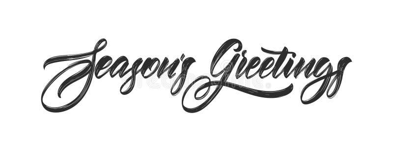 Handwritten calligraphic elegant modern brush lettering of Seasons Greetings isolated on white background. Vector illustration. Handwritten calligraphic elegant vector illustration