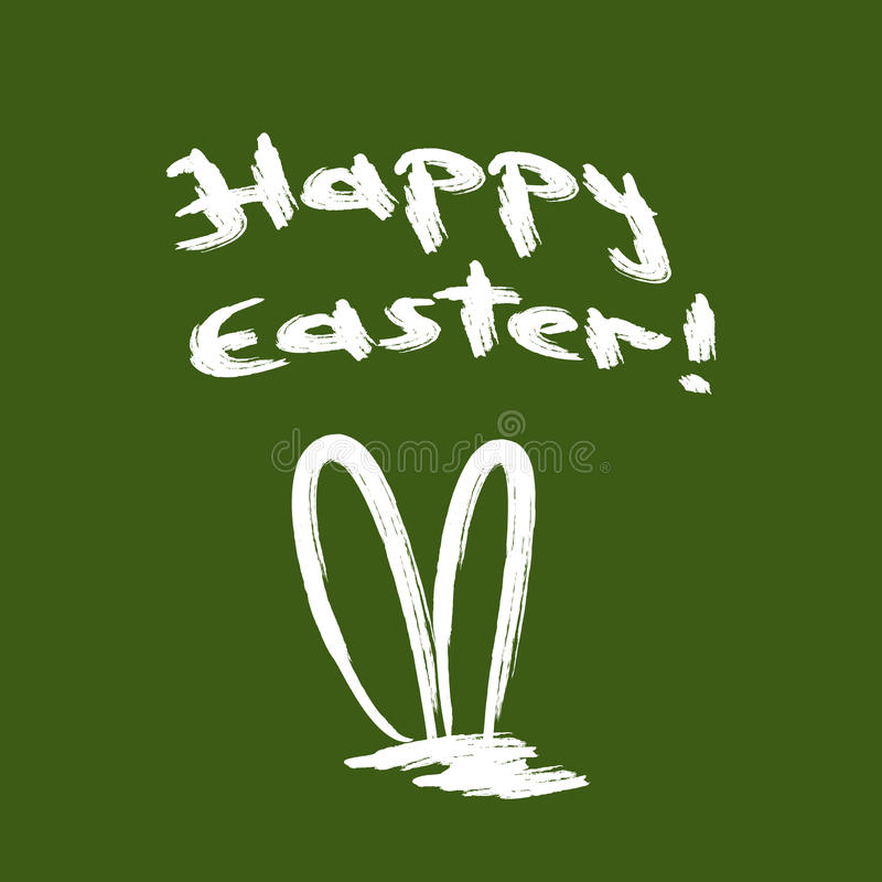 Handwritten inscription Happy Easter! The outline of the rabbit ears. Drawn rough brush. royalty free illustration