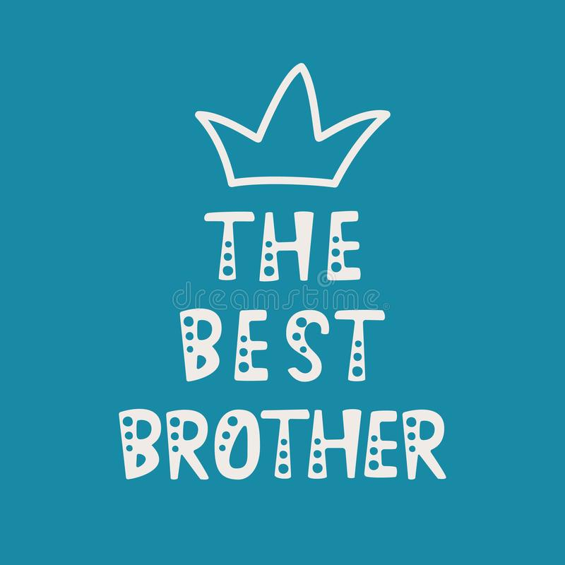 Handwritten lettering of The Best Brother on blue background stock illustration
