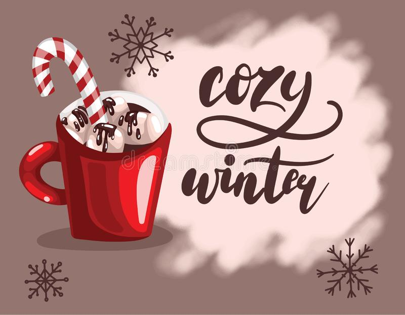 Handwritten lettering with red cup of coffee or chocolate with marshmallow and Caramel Cane. Cozy winter vector vector illustration