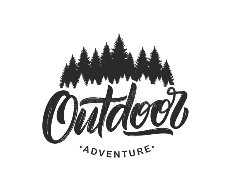 Handwritten Modern brush lettering composition of Outdoor adventure with silhouette of pine forest on white background. Vector illustration: Handwritten Modern stock illustration
