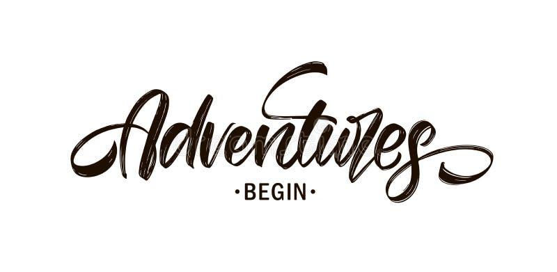 Handwritten Modern brush type lettering composition of Adventures Begin stock illustration
