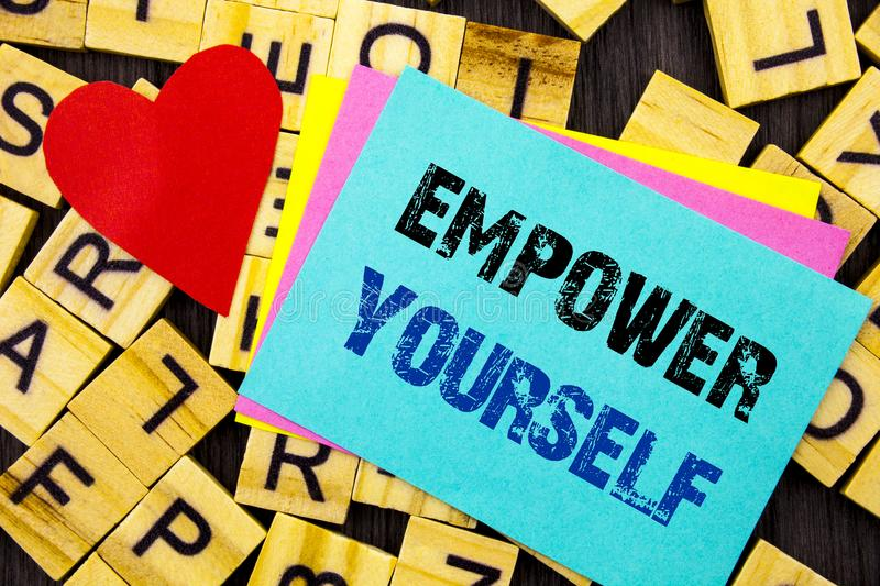 Handwritten text showing Empower Yourself. Conceptual photo Positive Motivation Advice For Personal Development written on colorfu stock image