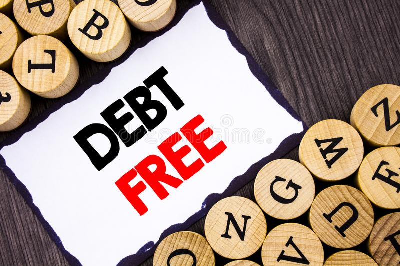 Handwritten text sign showing Debt Free. Business concept for Credit Money Financial Sign Freedom From Loan Mortage written on Whi royalty free stock image