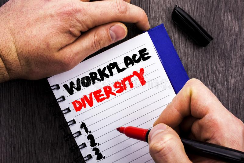 Handwritten text sign showing Workplace Diversity. Conceptual photo Corporate Culture Global Concept For Disability written on Not. Handwritten text sign showing royalty free stock photography