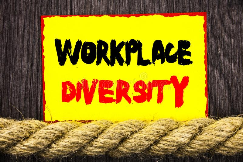 Handwritten text sign showing Workplace Diversity. Conceptual photo Corporate Culture Global Concept For Disability written on Sti. Handwritten text sign showing stock image