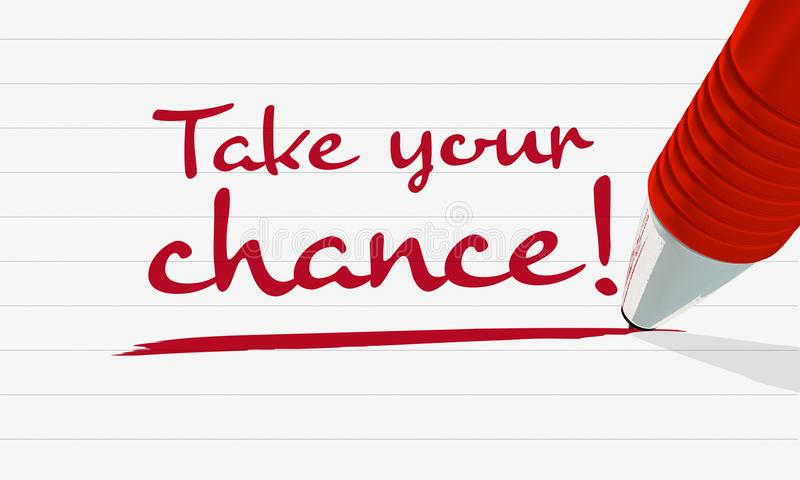 Handwritten text `Take your chance`, underlined on lined paper, red pencil royalty free illustration