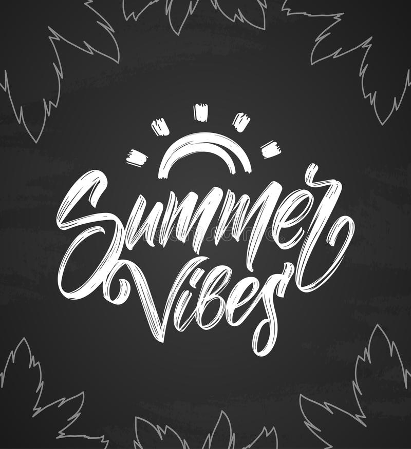Handwritten type lettering of Summer Vibes with hand drawn brush sun and palm leaves on chalkboard background. Vector illustration: Handwritten type lettering of stock illustration