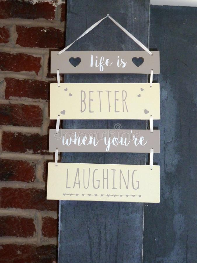 Life is better when you`re laughing sign royalty free stock images
