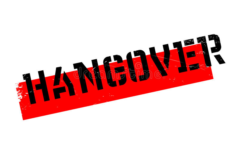 Hangover rubber stamp. Grunge design with dust scratches. Effects can be easily removed for a clean, crisp look. Color is easily changed royalty free illustration