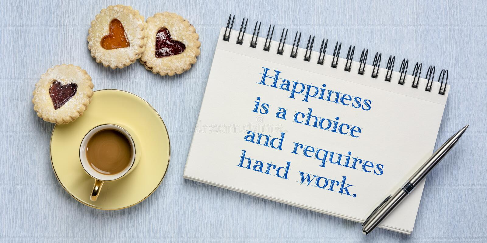 Happiness is a choice and requires hard work royalty free stock images