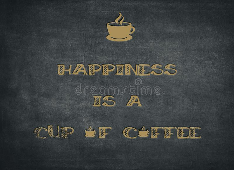 Happiness is cup of coffee vector illustration