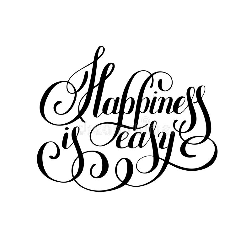 Download Happiness Is Easy Hand Lettering Positive Inscription Stock Vector