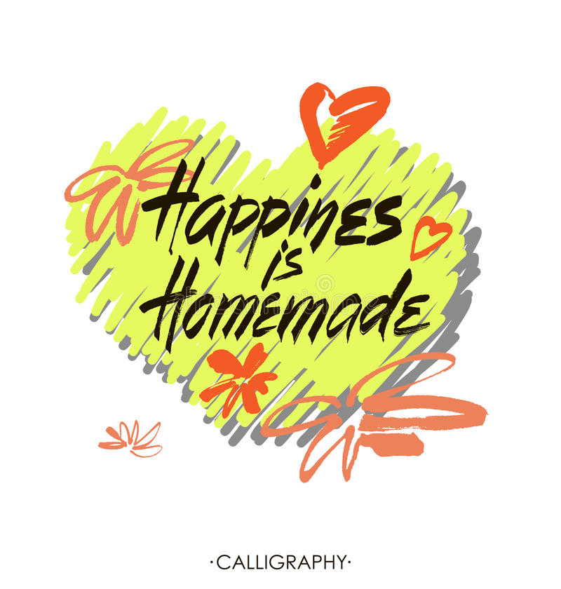 Happiness is homemade. Inspirational quote about life, home, relationship. Modern calligraphy phrase. Vector lettering royalty free illustration