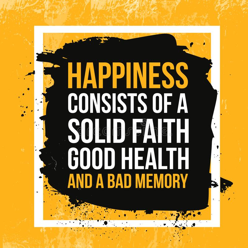 Happiness quote. Typographic motivational poster about working hard. Typography for good life message, print, wall.  vector illustration