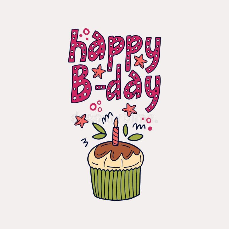 Happy B-day hand drawn phrase drawing. Holiday, event, anniversary party invitation card. Vector cartoon illustration royalty free stock photos