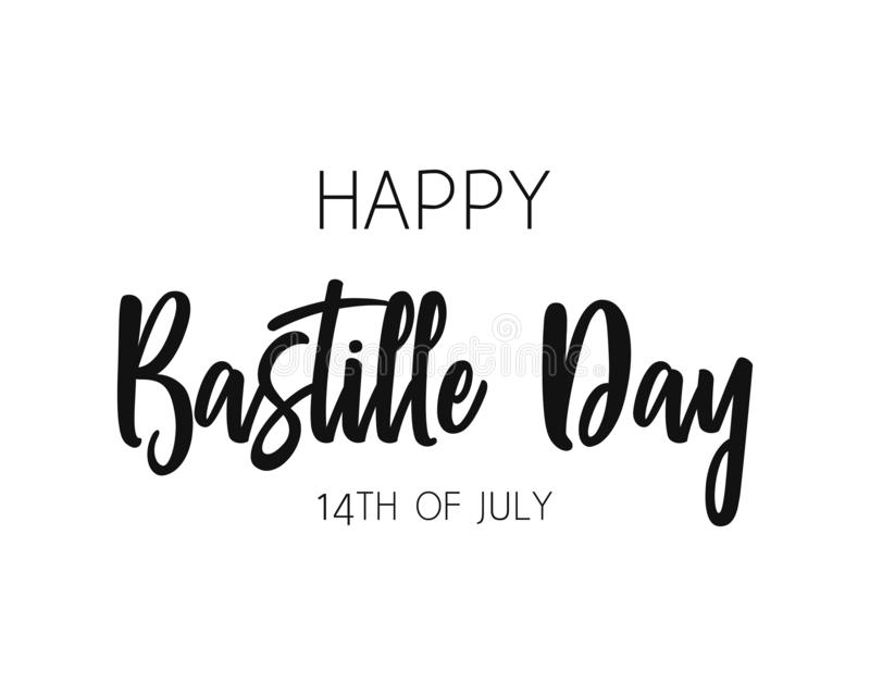 Happy Bastille Day typography. Lettering poster. Vector Illustration for postcard, icon, logo, badge. font royalty free illustration