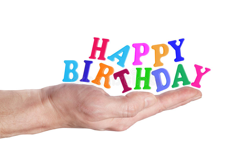 Happy birthday. Birthday only time in a year stock photos