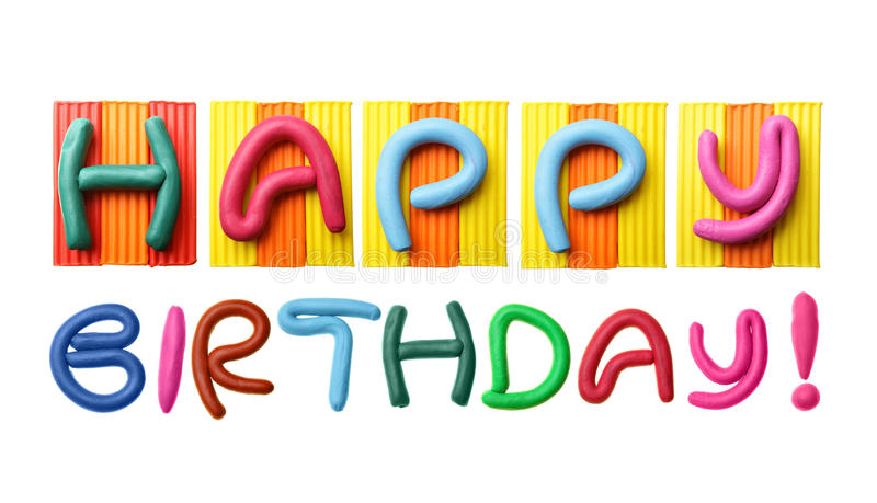 Happy Birthday. Phrase made from plasticine isolated over white background stock photography