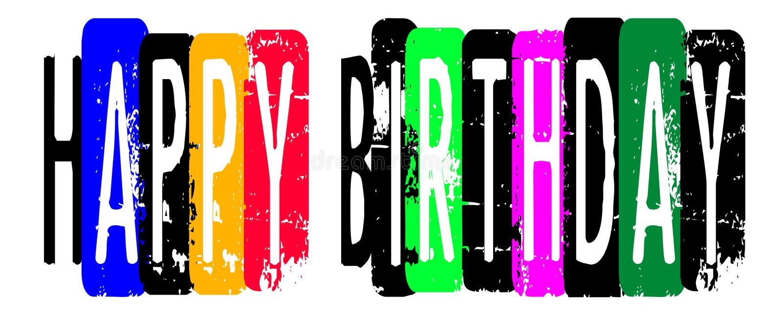 Happy Birthday , Back Ground. Happy Birthday , Very colors Punk rock style back ground royalty free illustration