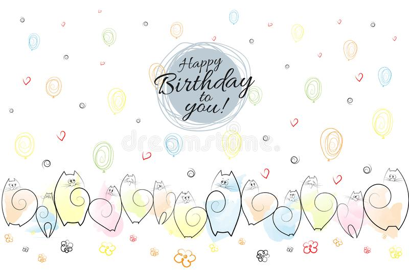 Happy birthday banner Amusing emotional cats on a festive background of balloons, flowers, hearts, spirals Drawing Sketch Backgrou vector illustration