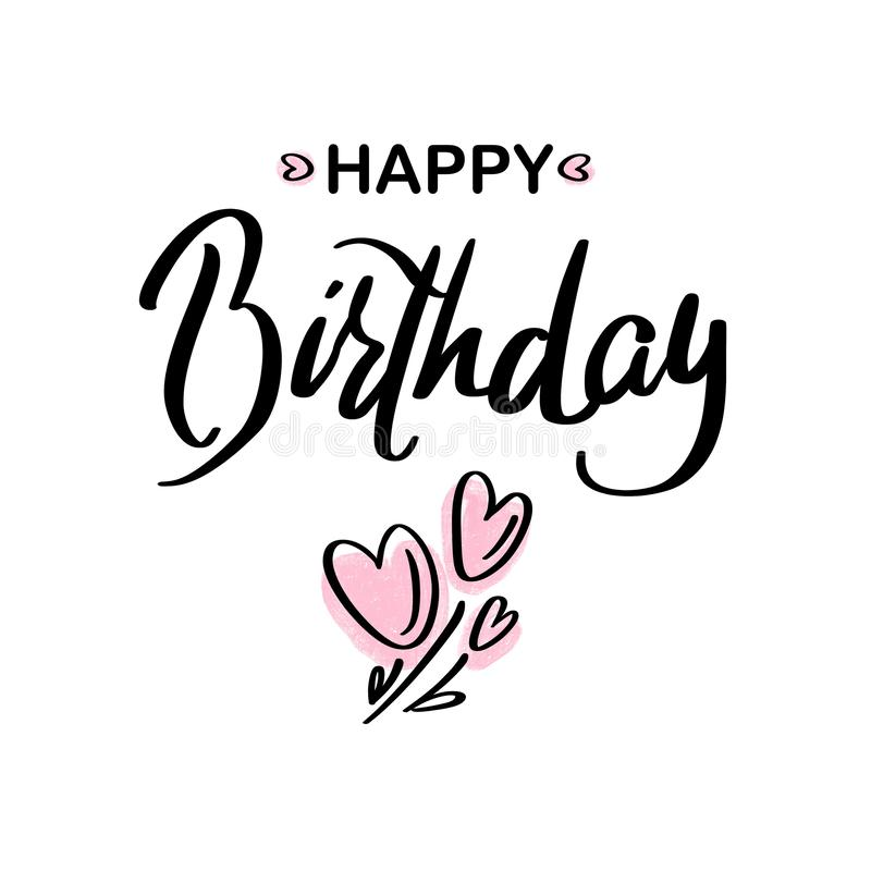 Happy Birthday.Beautiful greeting card calligraphy black text lettering with pink hearts on white background isolated. Hand drawn congratulation for T-shirt royalty free illustration