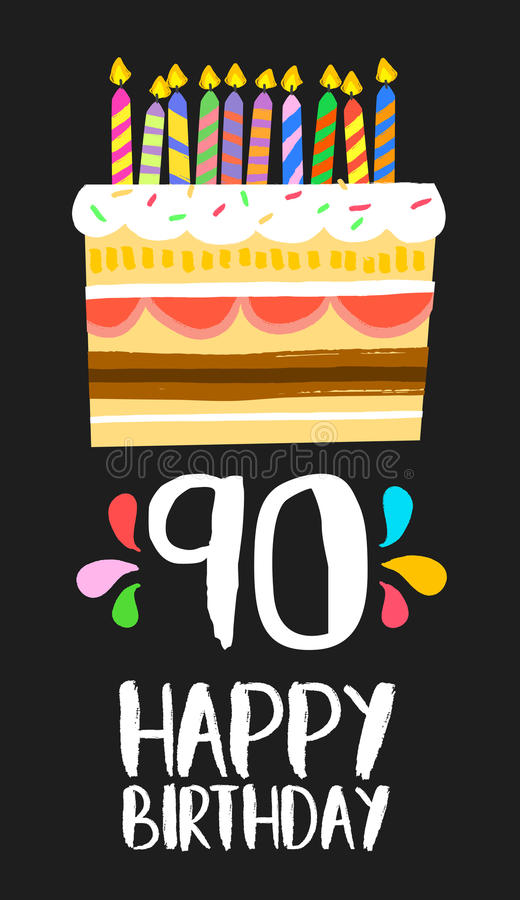 Happy Birthday cake card for 90 ninety year party royalty free illustration