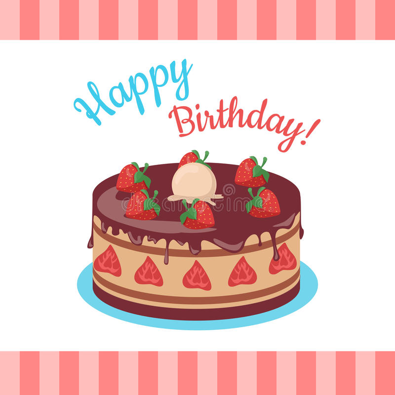 Happy Birthday Cake with Strawberries Isolated. Cake with chocolate. Birthday or wedding cake , dessert cookies, strawberry and kiss, food sweet pie with cream royalty free illustration