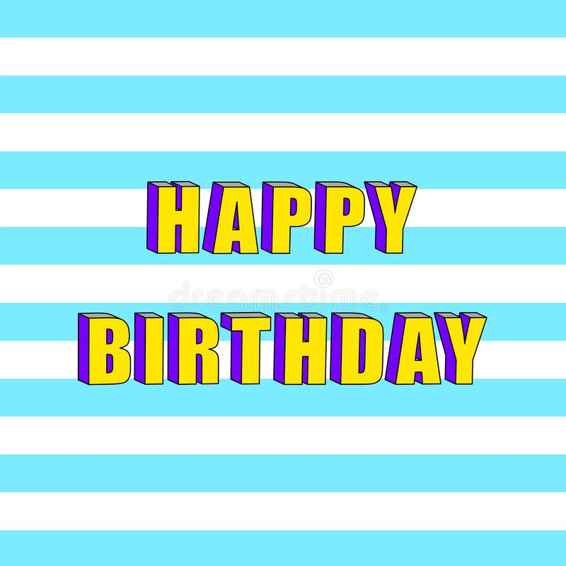 Happy Birthday card with 3d isometric text effect stock illustration