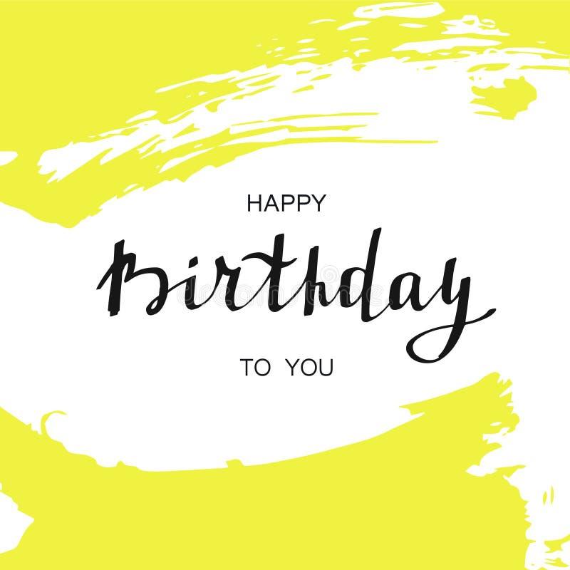 Happy birthday card. Handwritten text on abstract yellow brush strokes. stock photography