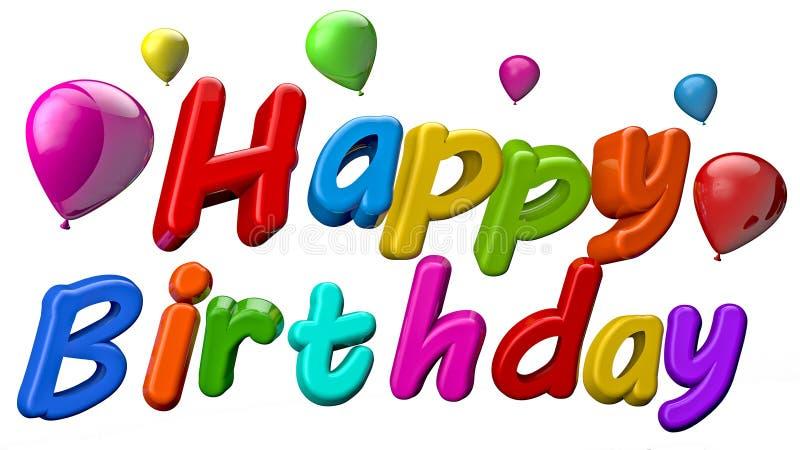 Happy Birthday. 3d Happy birthday text, isolated over white background stock illustration