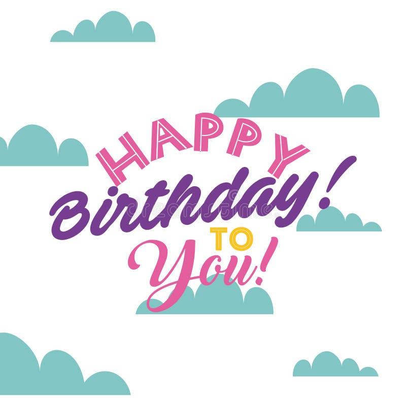 Happy birthday design. Happy birthday card. colorful design. illustration royalty free illustration