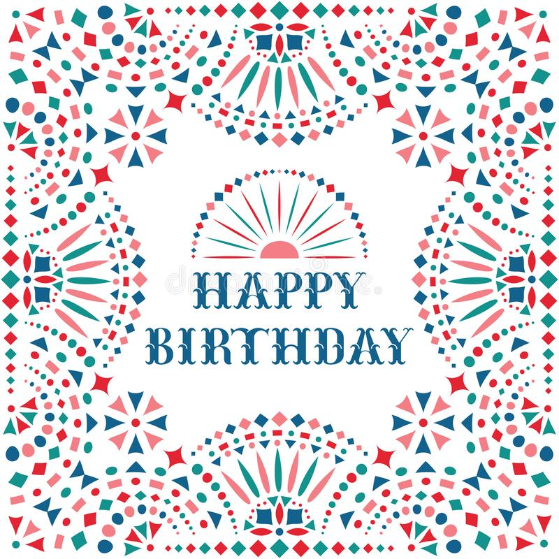 Happy birthday festive card with Mexican embroidery motif for border. royalty free illustration