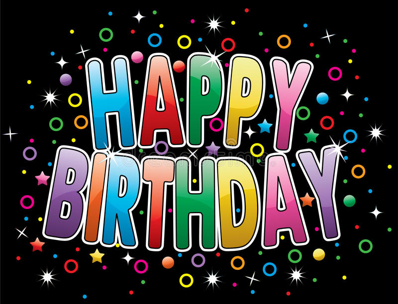 Happy birthday greeting. Vector happy birthday greeting on colorful background royalty free illustration