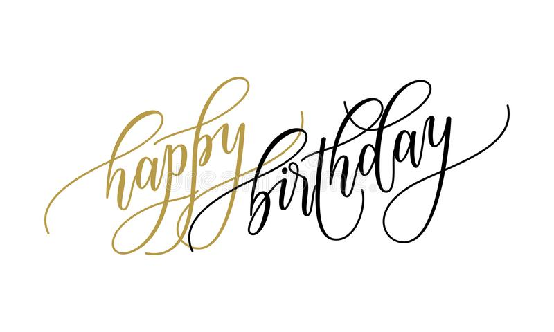 Happy Birthday greeting card calligraphy hand drawn vector postcard font lettering royalty free illustration