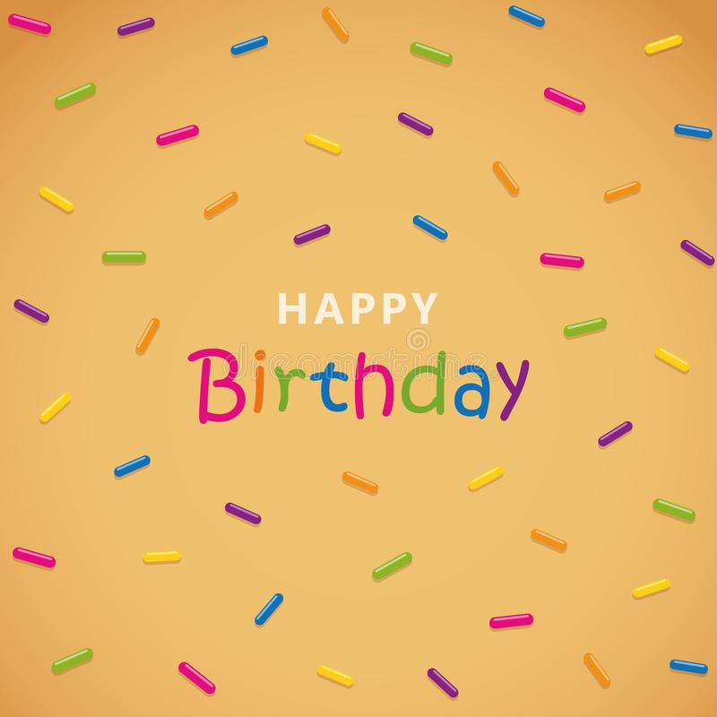 Happy birthday greeting card with colorful sprinkles. Vector illustration EPS10 stock illustration