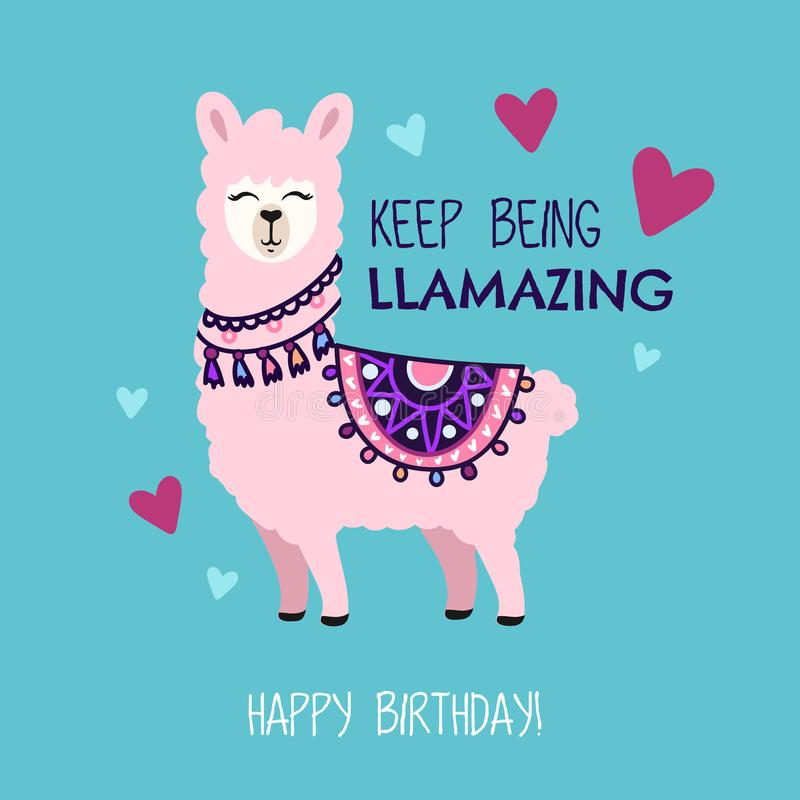 Happy Birthday greeting card with cute llama and doodles. Keep b. Eing llamazing quote with hand drawn alpaca and hearts. Vector illustration for poster, card vector illustration