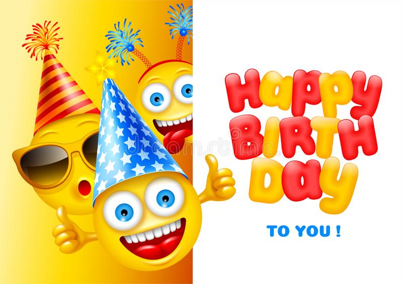 Happy Birthday Greeting Card. Happy Birthday greeting design with characters of emoji or smileys, cheerful and dressed in festive accessories. Empty space for royalty free illustration
