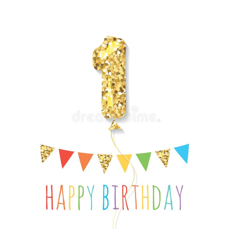 Happy birthday greeting card with gold glitter balloon number 1 and bunting flags. One year baby girl or boy anniversary. Trendy minimalistic design. Vector stock illustration