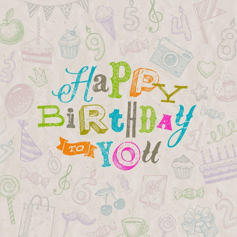 Happy Birthday greeting card. Hand drawn Happy Birthday greeting card royalty free illustration