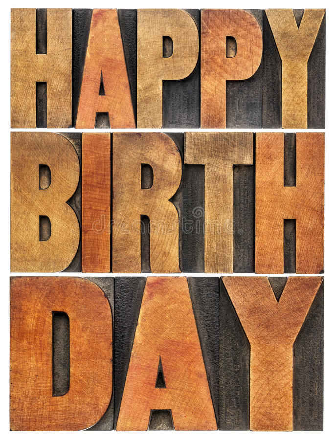Happy birthday greeting card. Isolated text abstract in letterpress wood type printing blocks royalty free stock photos