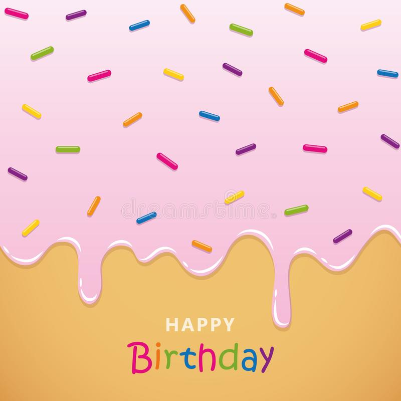 Happy birthday greeting card with pink melting icing and colorful sprinkles. Vector illustration EPS10 stock illustration