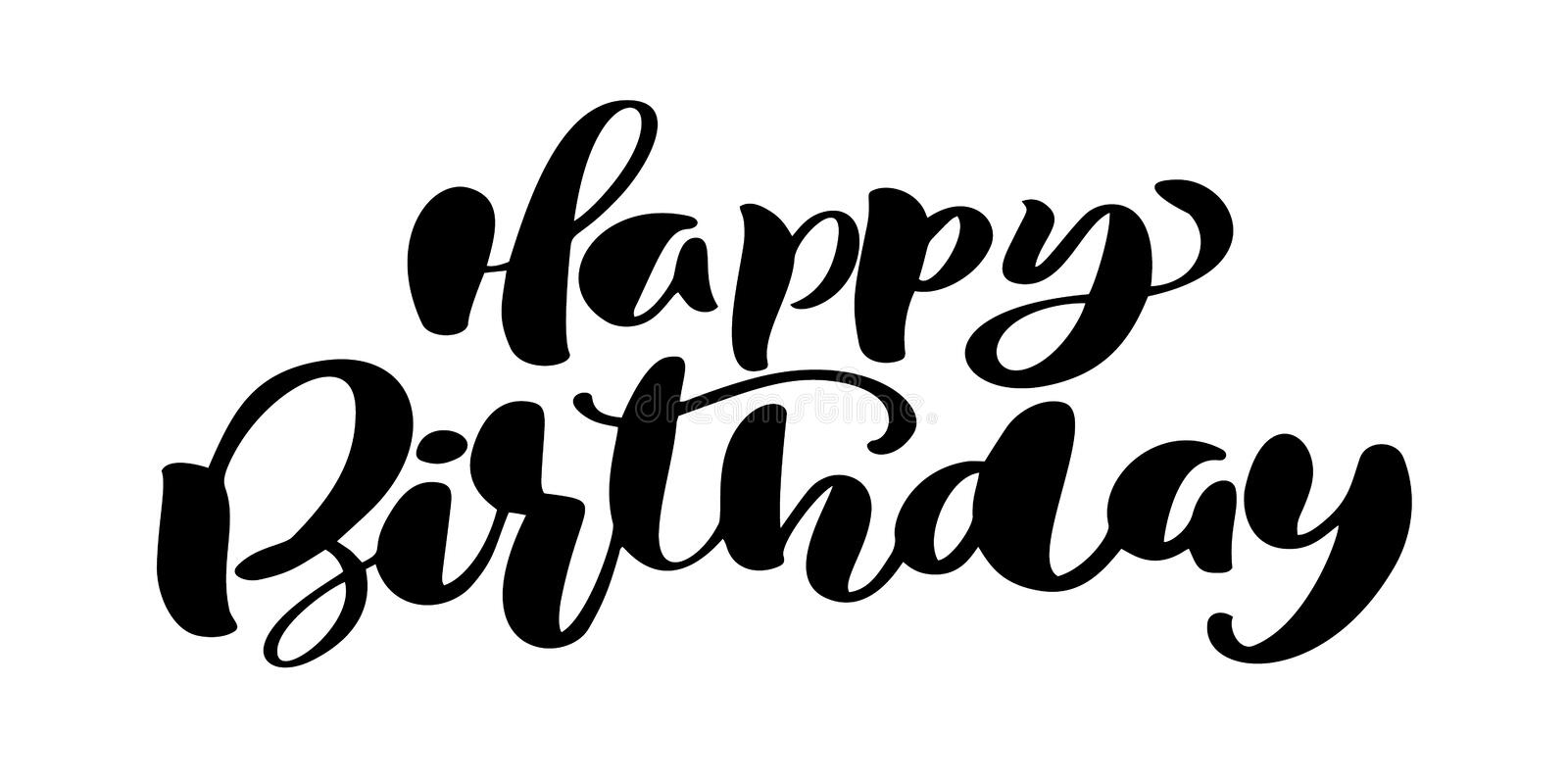 Happy Birthday Hand drawn text phrase. Calligraphy lettering word graphic, vintage art for posters and greeting cards royalty free illustration