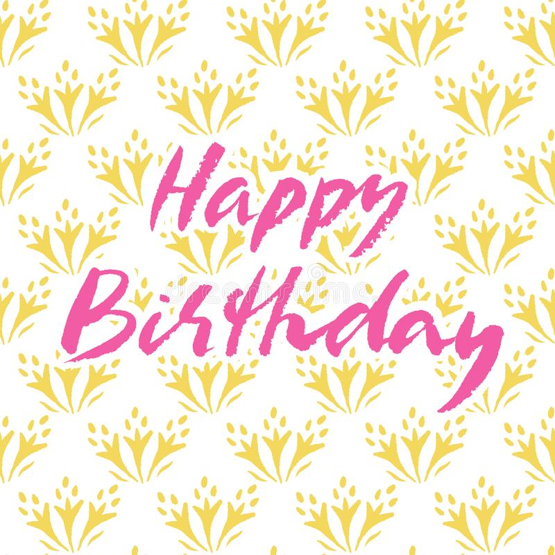 Happy birthday hand drawn vector lettering design. Perfect for greeting card. Vector illustration: Handwritten modern brush lettering of Happy Birthday on stock illustration