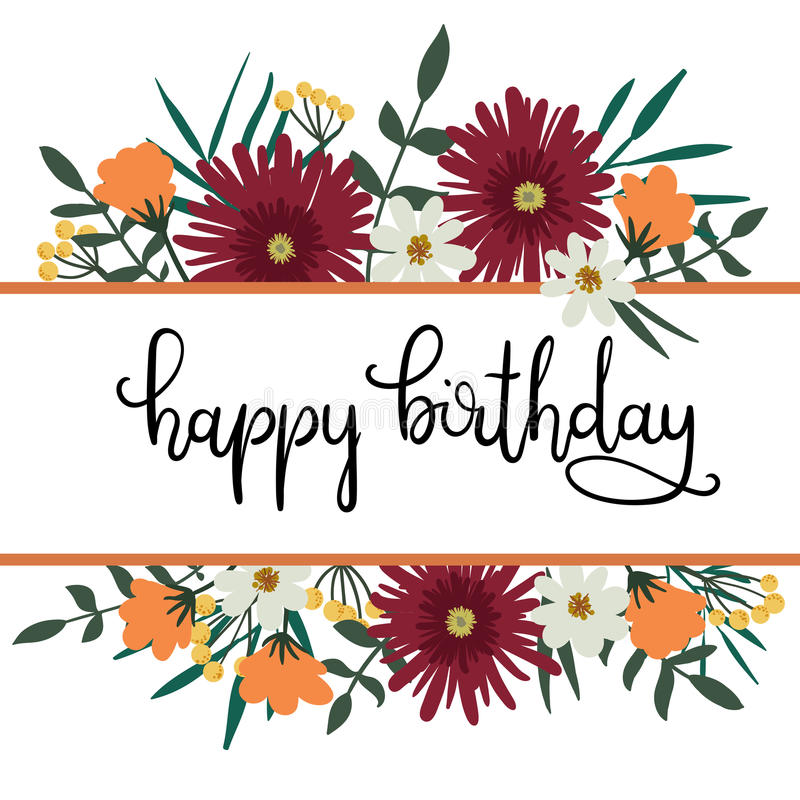 Happy Birthday Hand Lettering Greeting Card with Floral Frame. stock illustration